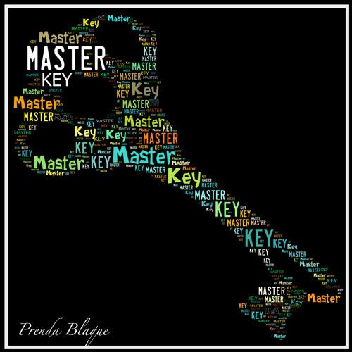 """Master Key"" (Prod. by Prenda Blaque)"