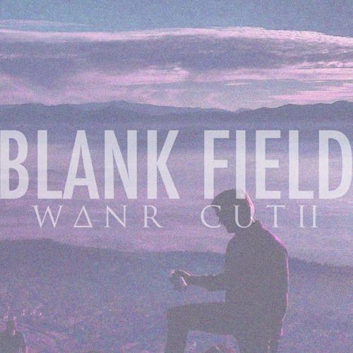 Blank Field (WANR Cut II)