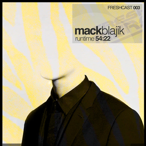 FRESHCAST003-Mack Blajik