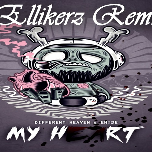 Different Heaven  EH!DE   My Heart (Ellikerz Remix)
