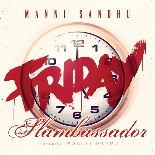 Friday - Slambassador
