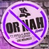 Or Nah (Feat. Will Smooth & Wiz Khalifa) (Prod. By DJ Mustard)
