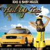 HAIL UP TAXI X KM1 Feat. Baby Musik (Prod By Belly)