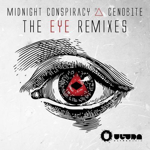 THE EYE ft. Midnight Conspiracy (Original Mix) [ULTRA RECORDS]