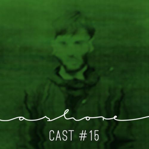 Ashorecast #15 - Aleqs Notal