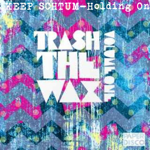 Holding On - Keep Schtum Re Edit (Out on PAPER DISCO 6th March '14)