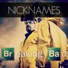 Nick Names - Breaking Bad (Original Mix) Free Download
