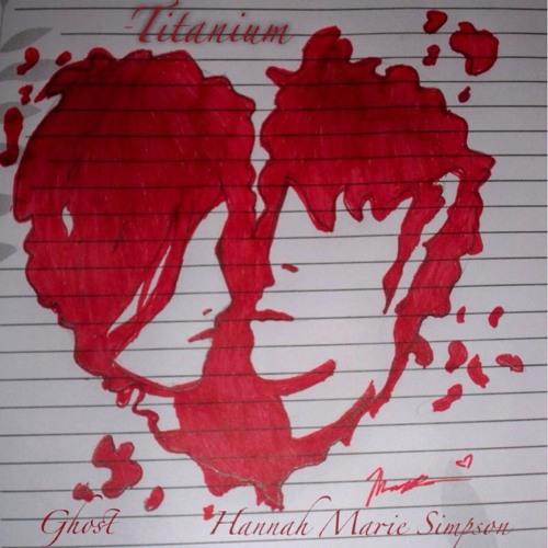 Titanium - Ghost feat. Hannah Marie Simpson (4 Deer Studio & LazyDazeTV)
