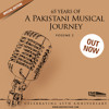 65 Years of a Pakistani Musical Journey, Vol. 2 - Teaser
