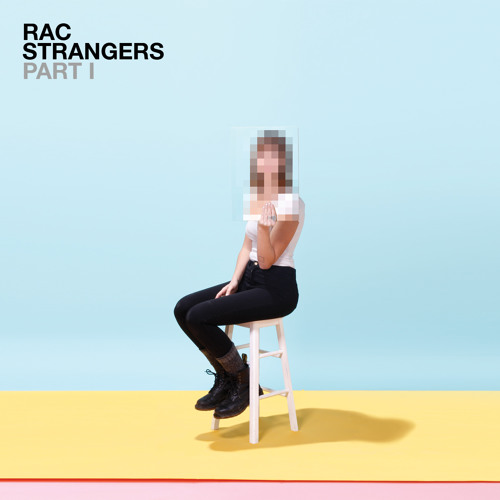 RAC - Let Go (feat. Kele & MNDR)