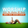 2013-01-13 Worship With The Psalms Of David And See Good Days.sample