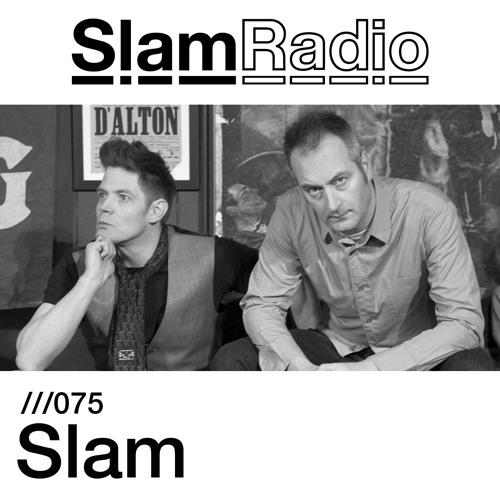 #SlamRadio - 075 - Slam