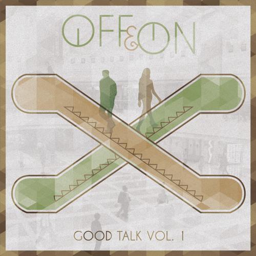 Good Talk Vol. 1
