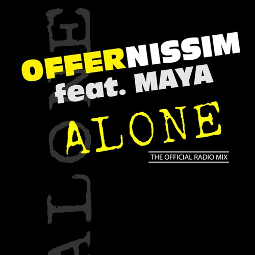 Offer Nissim Feat. Maya - Alone (Original Mix)