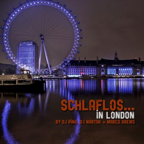 Schlaflos... in London (by DJ Nartak)