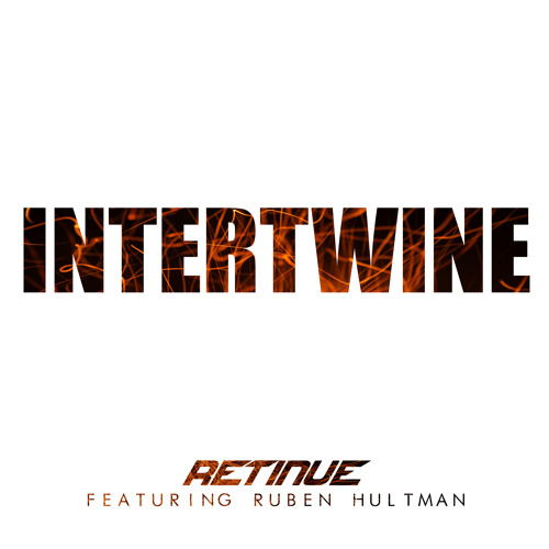 Retinue - Intertwine (feat. Ruben Hultman) [Radio Edit]