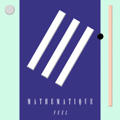 Mathematique (Pascale Project) - Feel_SK07