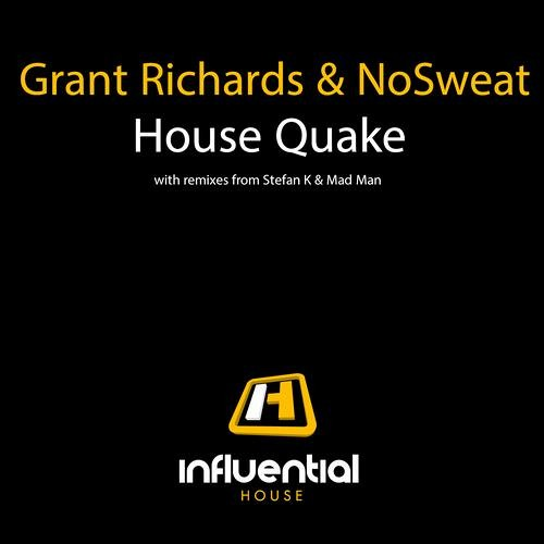 Grant Richards - House Quake (Stefan K Acid Quake Remix) - SNIP - OUT NOW ON INFLUENTIAL HOUSE