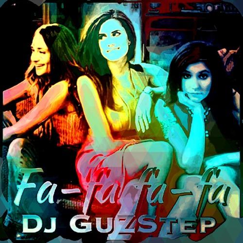 Fa-Fa Fa-Fa You - Original (prod. by Dj GuZStep) ** REPOST ;)
