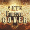 As I Lay Dying - Forever COVER