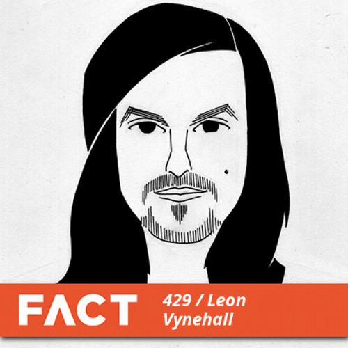 FACT mix 429 - Leon Vynehall (Mar '14)
