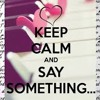 Just let me say something to you - Kinz feat Tomm@s-T