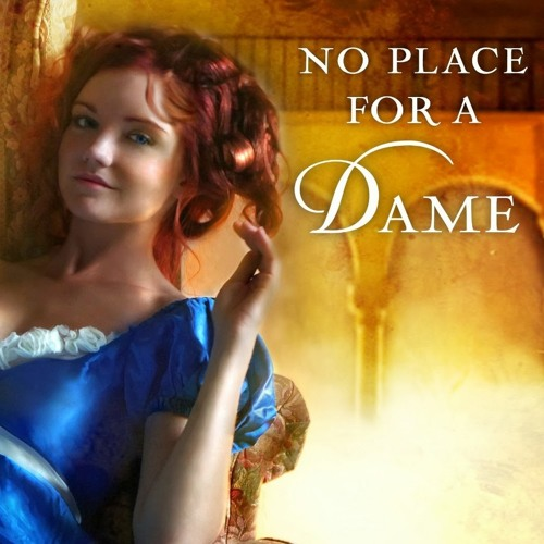 Weekend Pick Me Up: No Place For A Dame By Connie Brockway