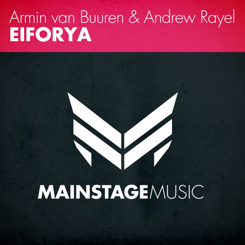 Armin van Buuren & Andrew Rayel - Eiforya [OUT NOW]