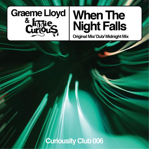 Graeme Lloyd & Lizzie Curious 'When The Night Falls' [Curiousity Club] #11 Traxsource Tech House