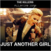 The Killers - Just Another Girl (Alejandro Domm Remix)