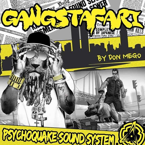 Don Mego (Psychoquake) - Gangstafari (Mix Drum and Bass) - Free Download