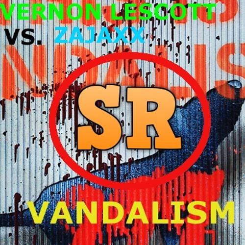 Zajaxx VS Vernon Lescott - Vandalism (OUT NOW) [Somethin' Records]