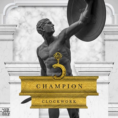 Clockwork - Champion