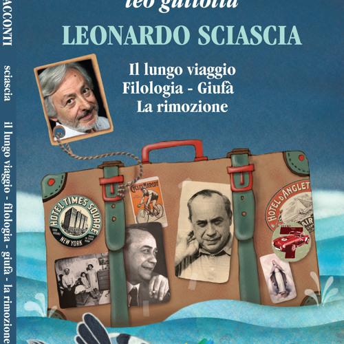 IL LUNGO VIAGGIO di Leonardo Sciascia letto da Leo Gullotta