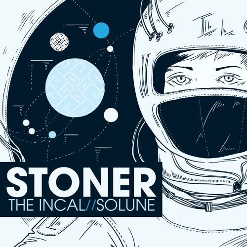 Stoner - The Incal