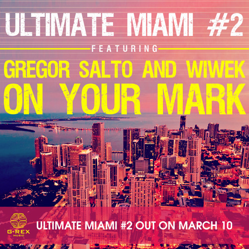 Gregor Salto & Wiwek - On your Mark (OUT NOW !)