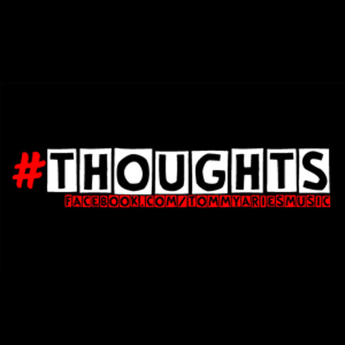 Tommy Aries - Thoughts 016