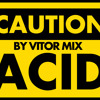 Acid Music (Trip Hop) By Vitor Mix