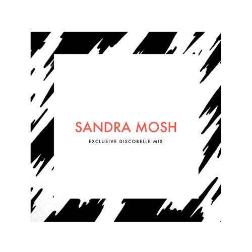 Discobelle Mix 031: Sandra Mosh (Goes Ghetto For Discobelle)