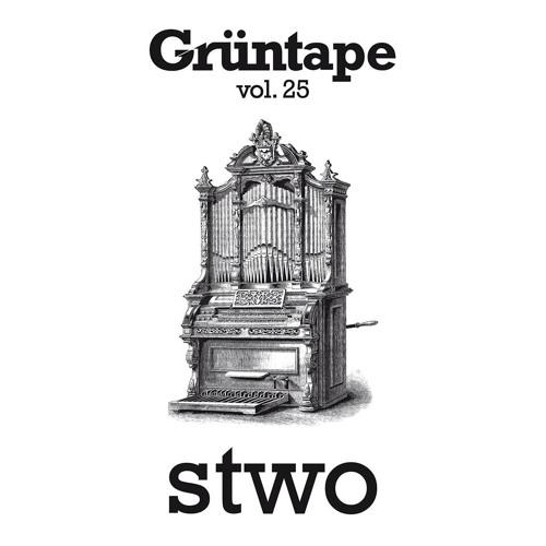 Stwo : A Grüntape Vol.25
