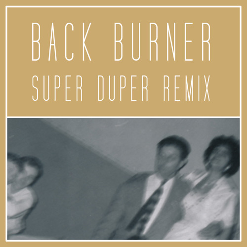 Amy Stroup - Back Burner (Super Duper Remix)