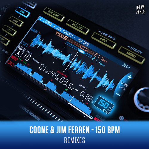 Coone & Jim Ferren - 150 BPM (Remixes)