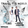 Free Download!!!Rodrigo Junqueira ft.T-Trick - Travel the World (Wallbreakers Remix)