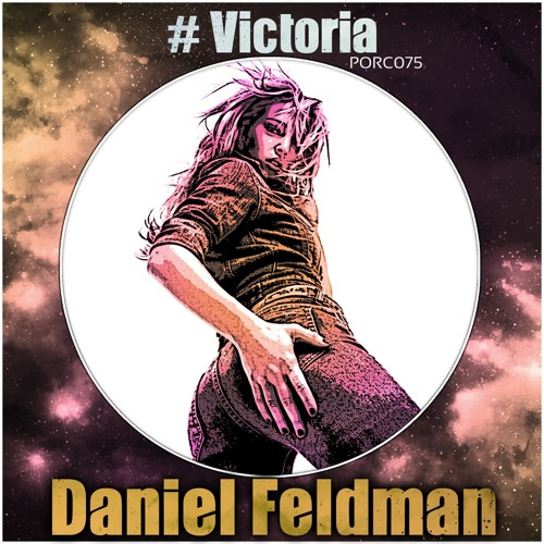 [21.03.2014] Daniel Feldman - Victoria (Original Mix)