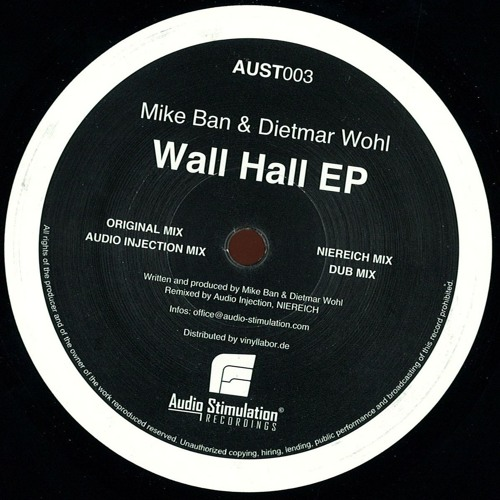 [AUST003] Mike Ban & Dietmar Wohl - Wall Hall EP