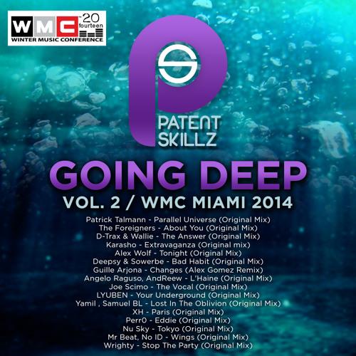 Wrighty - Stop The Party (Original Mix) Going Deep Vol.2 WMC 2014