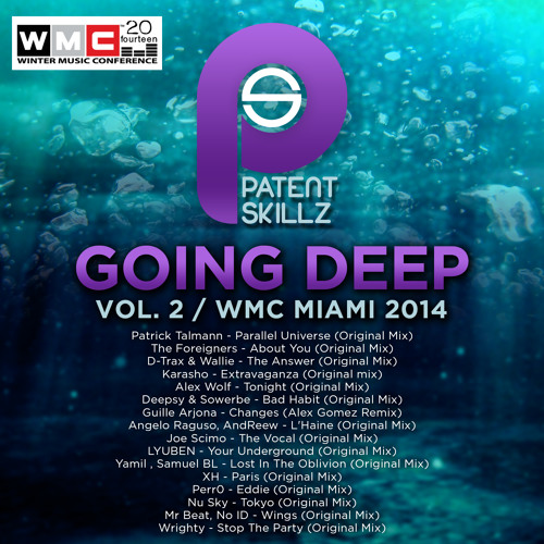 The Foreigners - About You (Original Mix) Going Deep Vol.2 WMC 2014
