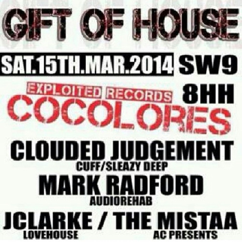 Gift Of House Saturday 15th March : Mix3 (Jclarke -LoveHouse)