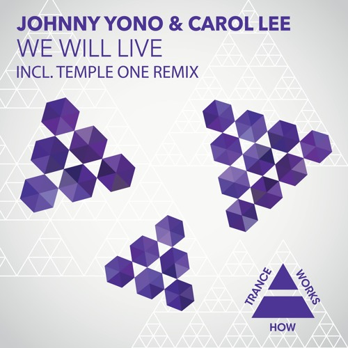 HTW0008 : Johnny Yono & Carol Lee - We Will Live (Original Mix)