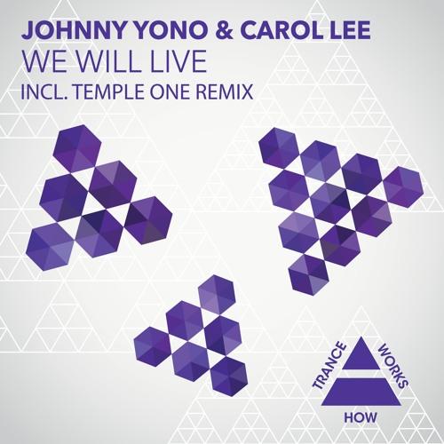 HTW0008 : Johnny Yono & Carol Lee - We Will Live (Temple One Remix)